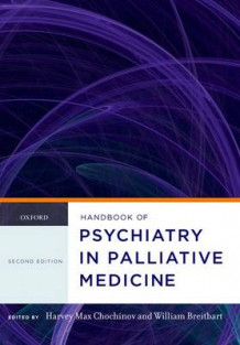 Handbook of Psychiatry in Palliative Medicine (Heftet)