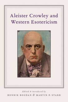 Aleister Crowley and Western Esotericism (Heftet)
