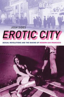 Erotic City av Josh Sides (Heftet)