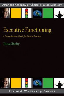 Executive Functioning av Yana Suchy (Heftet)