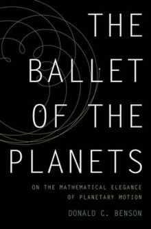 The Ballet of the Planets av Donald C. Benson (Innbundet)