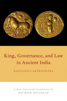 King, Governance, and Law in Ancient India (Innbundet)