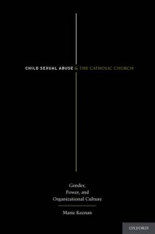 Child Sexual Abuse and the Catholic Church av Marie Keenan (Innbundet)