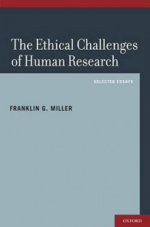 The Ethical Challenges of Human Research av Franklin G. Miller (Innbundet)