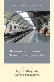 Reforms and Economic Transformation in India av Jagdish Bhagwati og Arvind Panagariya (Innbundet)