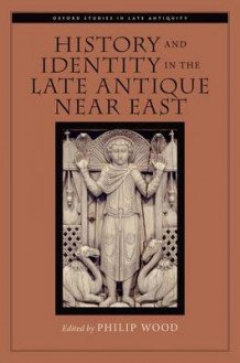 History and Identity in the Late Antique Near East (Innbundet)