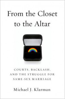 From the Closet to the Altar av Michael J. Klarman (Innbundet)