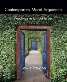 Contemporary Moral Arguments av Lewis Vaughn (Heftet)