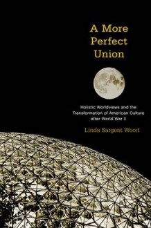 A More Perfect Union av Linda Sargent Wood (Heftet)