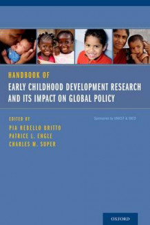 Handbook of Early Childhood Development Research and Its Impact on Global Policy (Heftet)