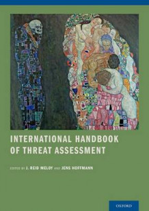 International Handbook of Threat Assessment (Innbundet)