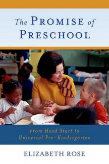 The Promise of Preschool av Elizabeth Rose (Heftet)