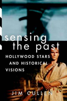 Sensing the Past av Jim Cullen (Heftet)