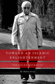 Toward an Islamic Enlightenment av M. Hakan Yavuz (Innbundet)