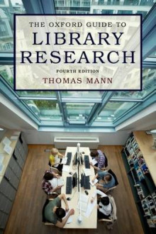The Oxford Guide to Library Research av Thomas Mann (Heftet)