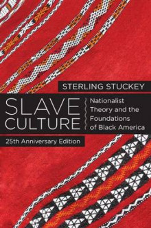 Slave Culture av Sterling Stuckey (Heftet)