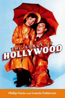 The Songs of Hollywood av Philip Furia og Laurie Patterson (Heftet)