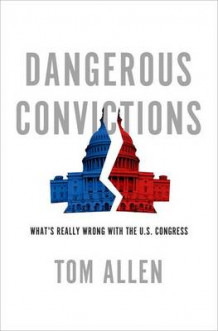 Dangerous Convictions av Tom Allen (Innbundet)