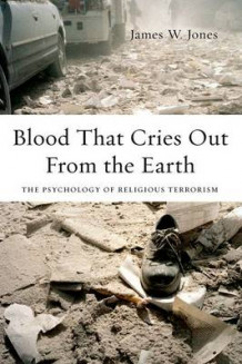 Blood That Cries Out from the Earth av James Jones (Heftet)