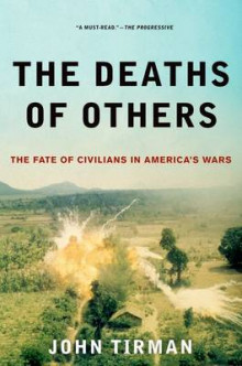 The Deaths of Others av John Tirman (Heftet)