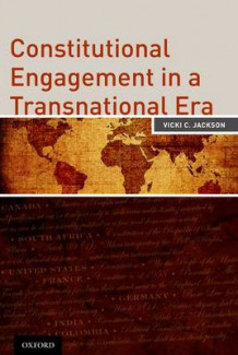 Constitutional Engagement in a Transnational Era av Vicki Jackson (Heftet)