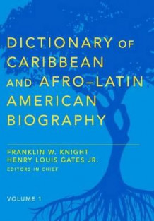 Dictionary of Caribbean and Afro-Latin American Biography (Innbundet)