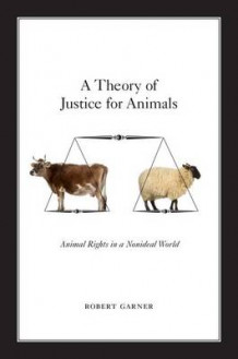 A Theory of Justice for Animals av Robert Garner (Heftet)