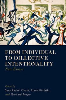 From Individual to Collective Intentionality (Innbundet)