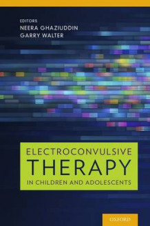 Electroconvulsive Therapy in Children and Adolescents (Innbundet)