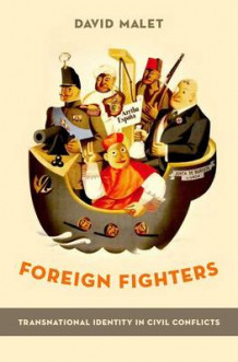 Foreign Fighters av David Malet (Innbundet)