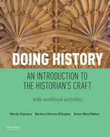 Doing History av Wendy Pojmann, Barbara Reeves-Ellington og Karen Mahar (Heftet)