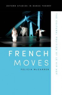French Moves av Felicia McCarren (Heftet)