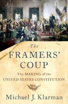 The Framers' Coup av Michael J. Klarman (Innbundet)