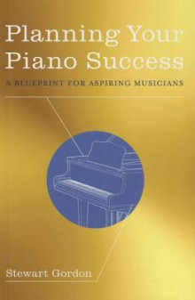 Planning Your Piano Success av Stewart Gordon (Innbundet)