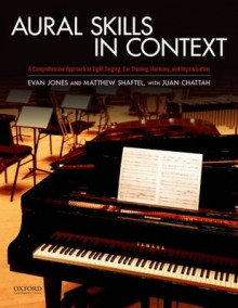 Aural Skills in Context av Matthew R. Shaftel, Evan Jones og Juan Chattah (Heftet)