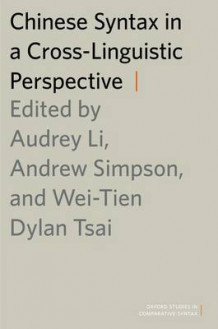 Chinese Syntax in a Cross-Linguistic Perspective av Wei-Tien Dylan Tsai (Innbundet)
