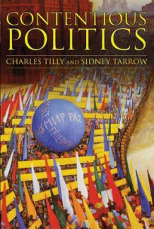 Contentious Politics av The late Charles Tilly og Sidney G. Tarrow (Innbundet)