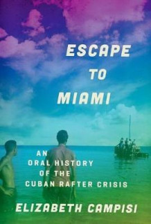 Escape to Miami av Elizabeth Campisi (Innbundet)