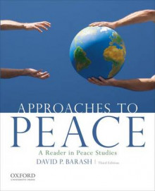 Approaches to Peace: A Reader in Peace Studies av David P. Barash (Heftet)