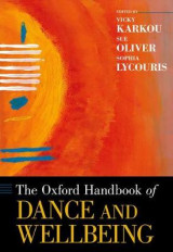 Omslag - The Oxford Handbook of Dance and Wellbeing