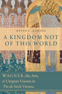 A Kingdom Not of This World av Kevin C. Karnes (Innbundet)