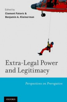 Extra-legal Power and Legitimacy (Innbundet)