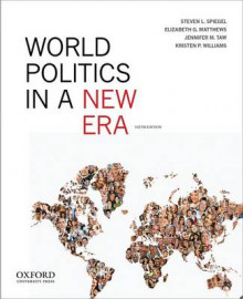 World Politics in a New Era av Steven L. Spiegel, Elizabeth G. Matthews, Jennifer Morrison Taw og Kristen P. Williams (Heftet)