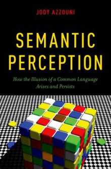 Semantic Perception av Jody Azzouni (Innbundet)
