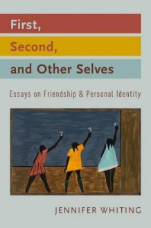 First, Second, and Other Selves av Jennifer Whiting (Innbundet)
