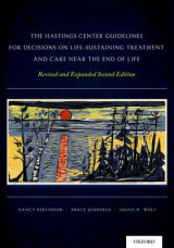Omslag - The Hastings Center Guidelines for Decisions on Life-Sustaining Treatment and Care Near the End of Life