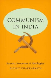 Communism in India av Bidyut Chakrabarty (Innbundet)