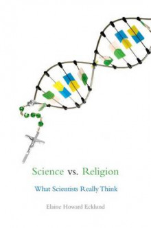 Science Vs. Religion av Elaine Howard Ecklund (Heftet)