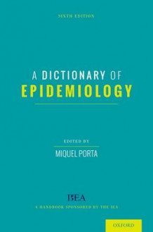 A Dictionary of Epidemiology av Miquel Porta (Innbundet)