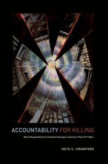 Accountability for Killing av Neta C. Crawford (Innbundet)